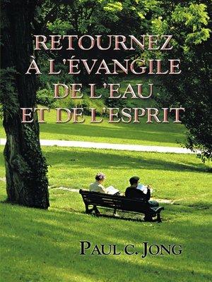 cover image of Retournez à l'évangile de l'eau et de l'esprit