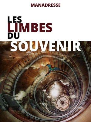 cover image of Les limbes du souvenir