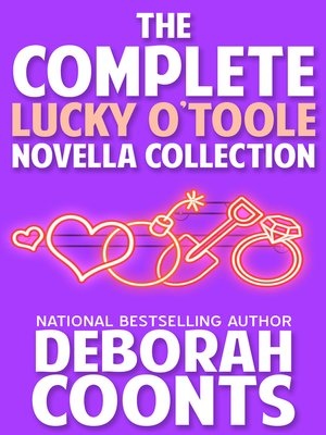 cover image of The Complete Lucky O'Toole Novella Collection