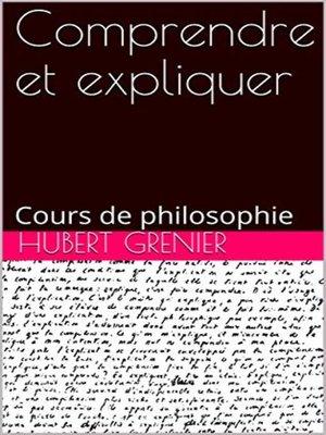 cover image of Comprendre et expliquer