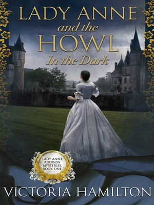 cover image of Lady Anne and the Howl in the Dark