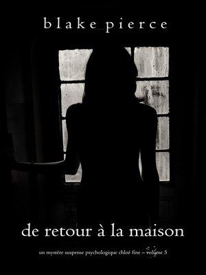 cover image of De retour à la maison