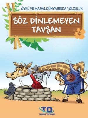 cover image of Söz Dinlemeyen Tavşan