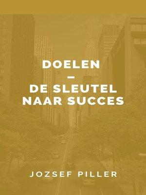 cover image of Doelen – De sleutel naar succes