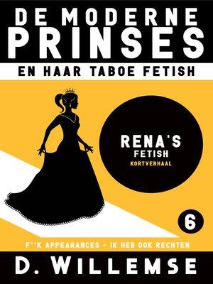 cover image of Rena: F**k appearances, ik heb ook rechten