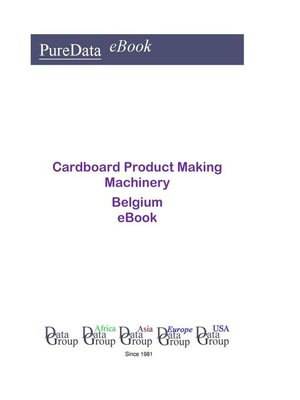 cover image of Cardboard Product Making Machinery in Belgium