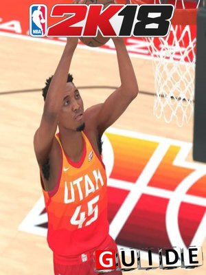 cover image of NBA 2K18 Complete  Tips and Tricks