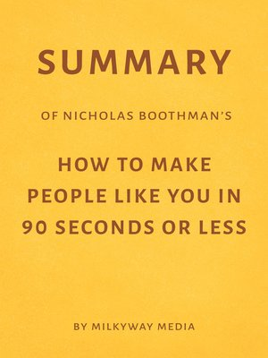 cover image of Summary of Nicholas Boothman's How to Make People Like You in 90 Seconds or Less