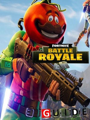 cover image of Fortnite Battle Royale Complete Tips and Tricks