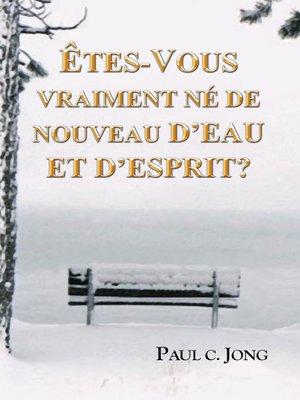 cover image of Êtes-vous vraiment né de nouveau d'eau et d'Esprit?