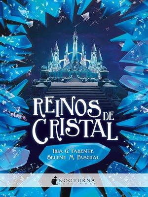 cover image of Reinos de cristal