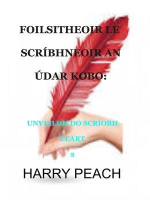 cover image of FOILSITHEOIR LE SCRÍBHNEOIR AN ÚDAR KOBO