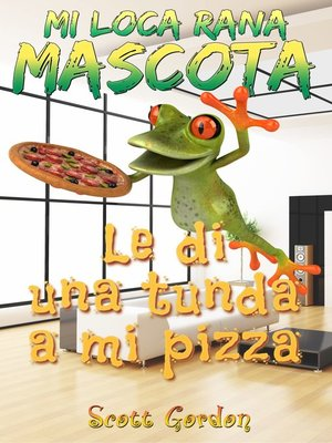 cover image of Mi Loca Rana Mascota