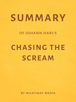 cover image of Summary of Johann Hari's Chasing the Scream