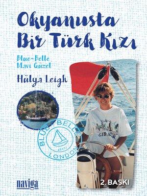 cover image of Okyanusta Bir Türk Kızı