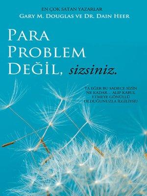 cover image of Para Problem Değil, Sizsiniz