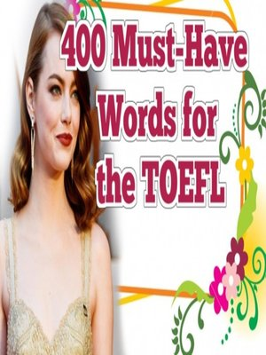 cover image of 400 Must-Have Words for the TOEFL