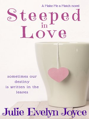 cover image of Steeped in Love