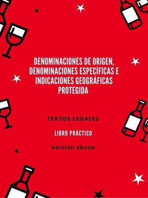 cover image of DENOMINACIONES DE ORIGEN, DENOMINACIONES ESPECÍFICAS E INDICACIONES GEOGRÁFICAS PROTEGIDA