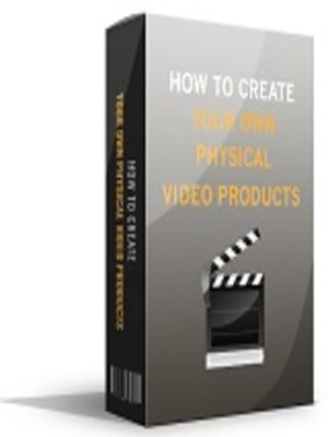 cover image of How to Create Your Own Physical Video Products