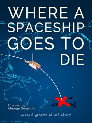 cover image of Where a Spaceship Goes to Die