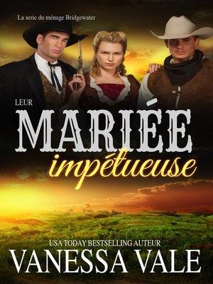 cover image of Leur mariée impétueuse