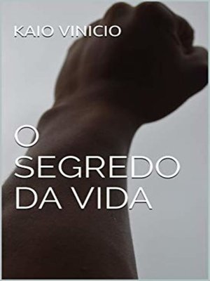 cover image of O SEGREDO DA VIDA