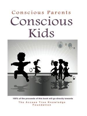 cover image of Conscious Parents, Conscious Kids