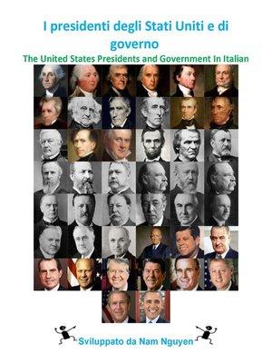 cover image of I presidenti degli Stati Uniti e di governo
