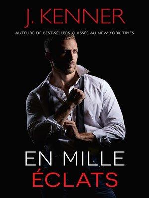 cover image of En mille éclats