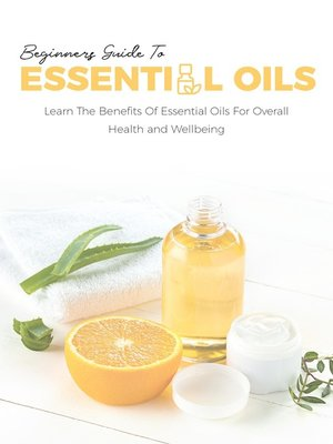 cover image of Beginners Guide to Essential Oils
