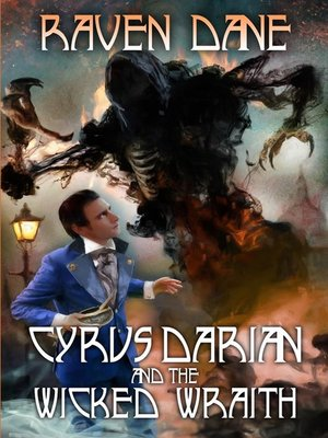 cover image of Cyrus Darian and the Wicked Wraith