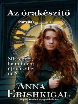cover image of Az órakészítő