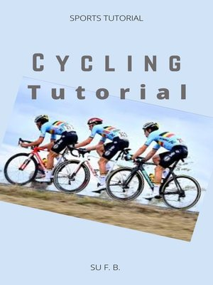 cover image of Cycling Tutorial