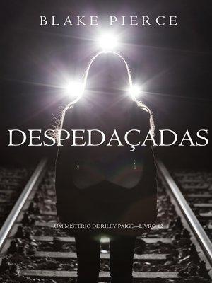 cover image of Despedaçadas