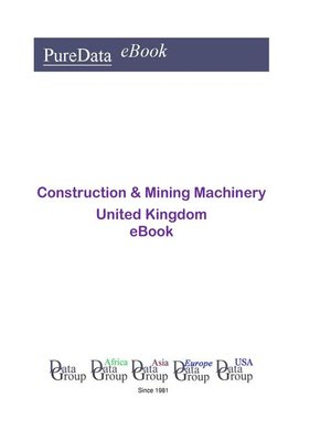 cover image of Construction & Mining Machinery in the United Kingdom