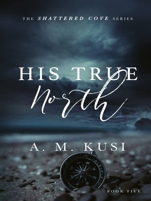 cover image of His True North