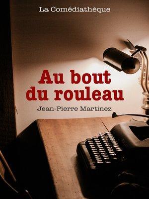 cover image of Au bout du rouleau