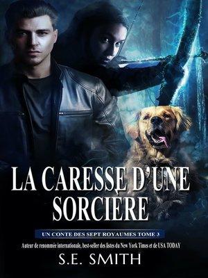 cover image of La Caresse d'une Sorcière