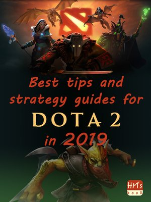 cover image of Best tips and strategy guides for DotA 2 in 2019