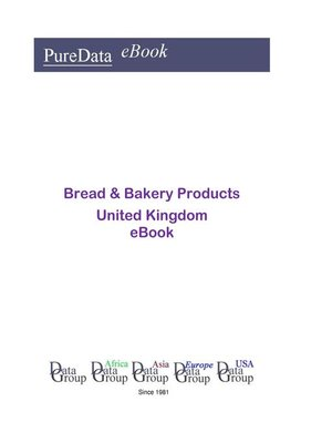 cover image of Bread & Bakery Products in the United Kingdom