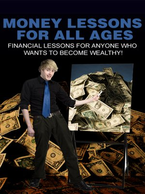 cover image of Money Lessons For All Ages