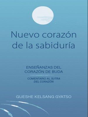 cover image of Nuevo corazón de la sabiduría