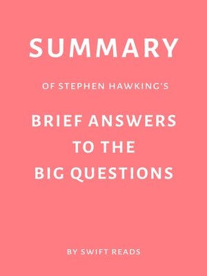 cover image of Summary of Stephen Hawking's Brief Answers to the Big Questions by Swift Reads