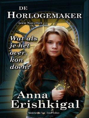 cover image of De Horlogemaker