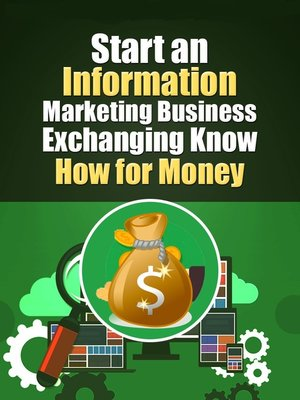 cover image of Start an Information Marketing Business Exchanging Know How For Money
