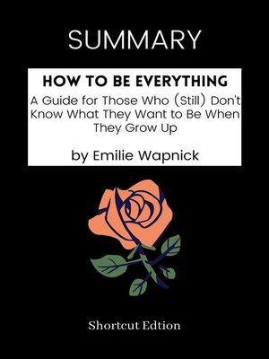 cover image of SUMMARY--How to Be Everything