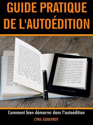 cover image of Guide pratique de l'autoédition 2019