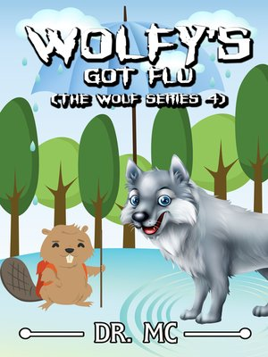 cover image of Wolfy's Got Flu