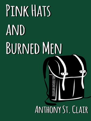 cover image of Pink Hats and Burned Men